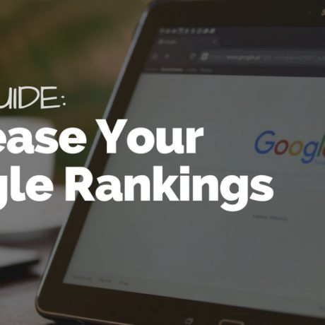 SEO Guide: Increase Your Website Google Rankings